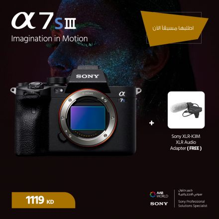 PRE-ORDER DOWN PAYMENT:SONY ALPHA A7S III + SONY XLR-K3M BUNDLE OFFER